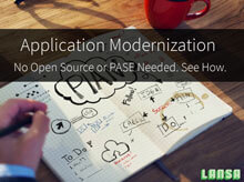 Application Modernization: No Open Source or PASE Needed. See How!