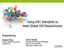Using GS1 Standards to meet Global UDI Requirements
