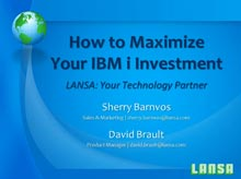 How to Maximize Your IBM i Investment