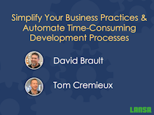 Simplify Your Business Practices & Automate Time-Consuming Dev Processes