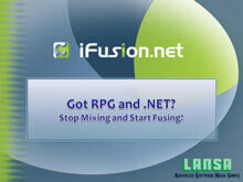 Got RPG and.Net? Stop Mixing and Start Fusing with iFusion.net