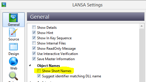 If you wish to only View short names in the IDE, this can be set from the General LANSA settings